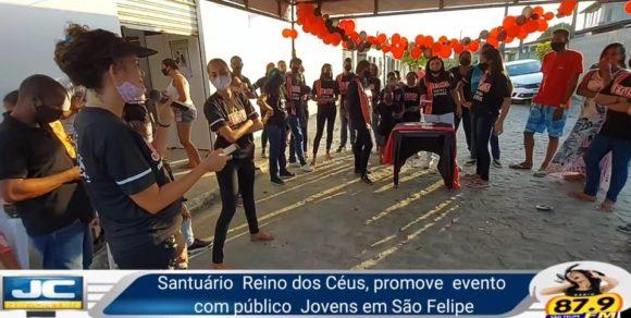 Santuário Reino dos Céus realiza evento voltado para os jovens em São Felipe